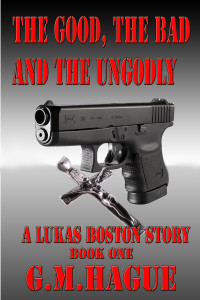 The Good The And The UnGodly Cover 1