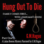 Lukas Boston Hung Out to Die Audiobook P1
