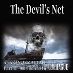 The Devil's Net Paranormal Audiobook Part Two