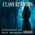 Class Reunion Paranormal Audiobook Cover Part Two